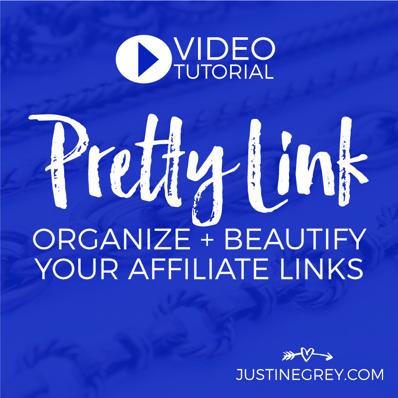 Organize and Beautify Your Affiliate Links with Pretty Link