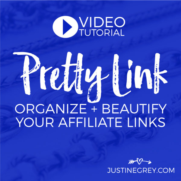Organize + Beautify Affiliate Links with Pretty Link