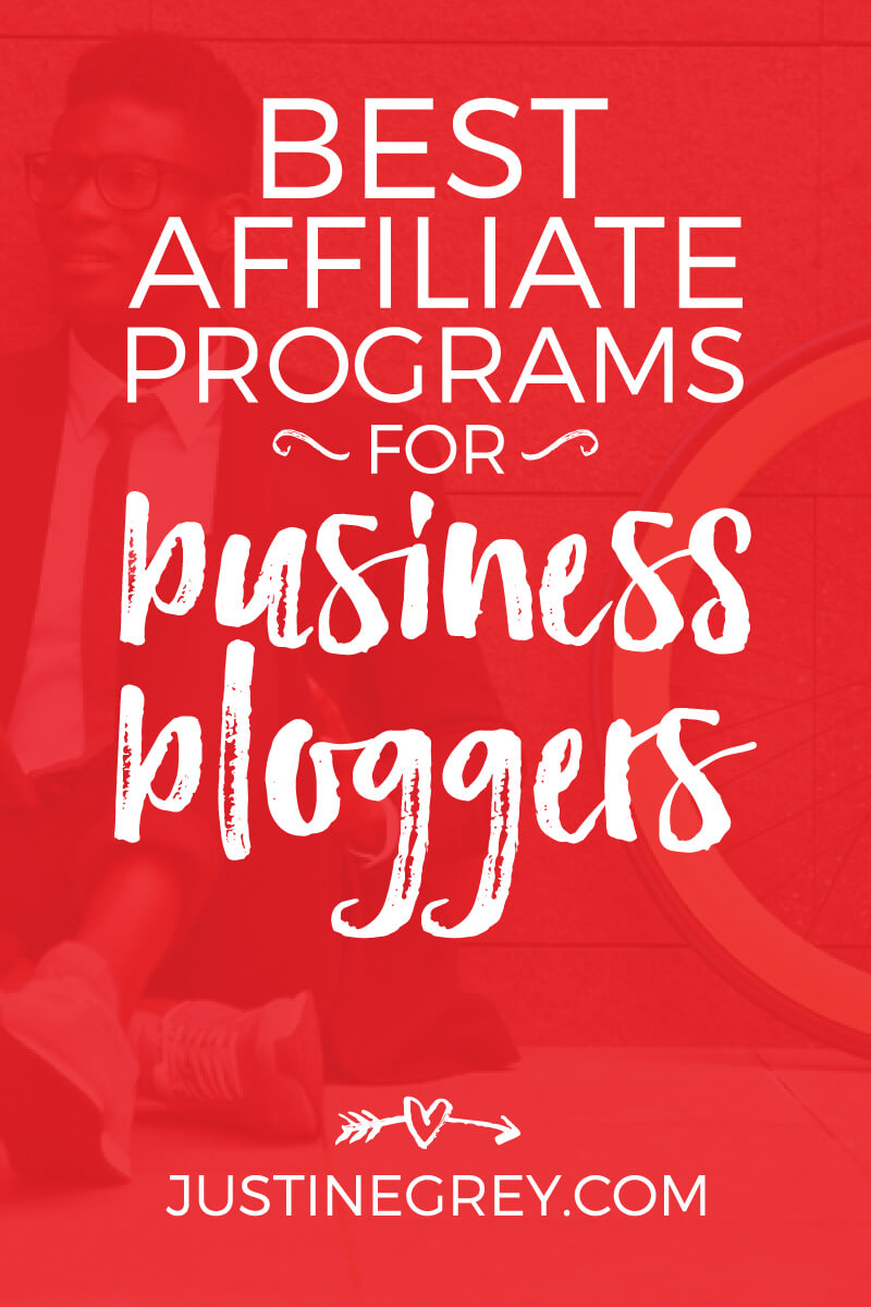 Best affiliate programs for Business Bloggers