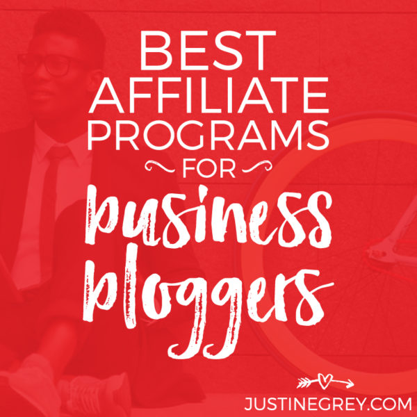 59 Best Affiliate Programs for Business Bloggers