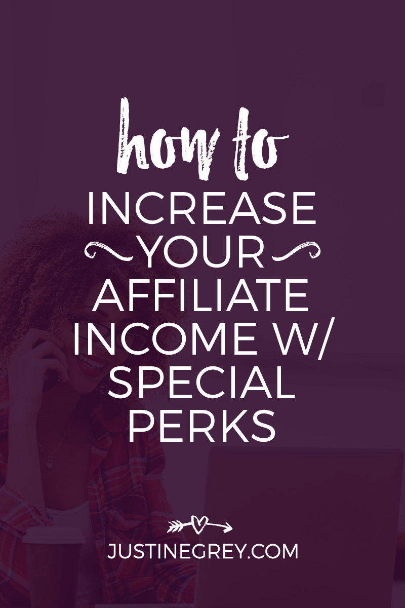 How to Increase Your Affiliate Income with Special Perks
