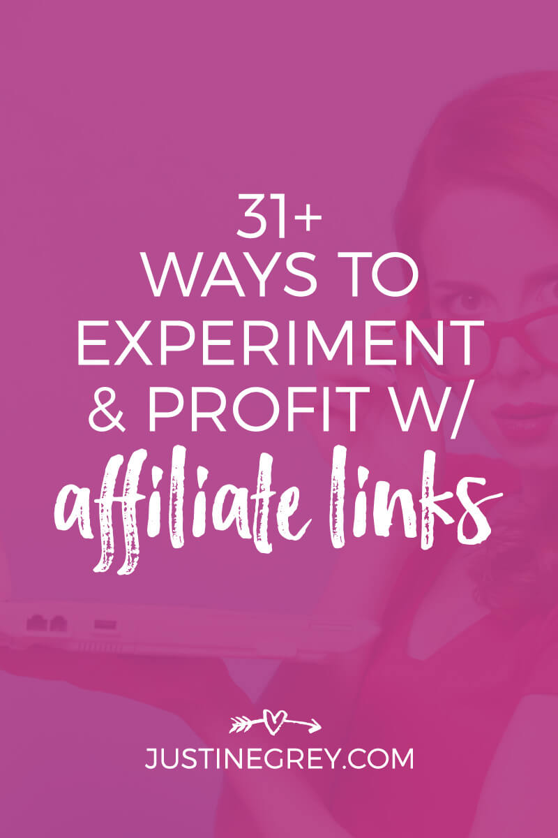 31+ Ways To Experiment And Profit With Affiliate Links