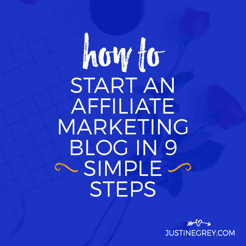 How to Start an Affiliate Marketing Blog in 9 Simple Steps