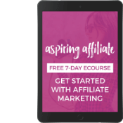 Free 7-Day Aspiring Affiliate Course