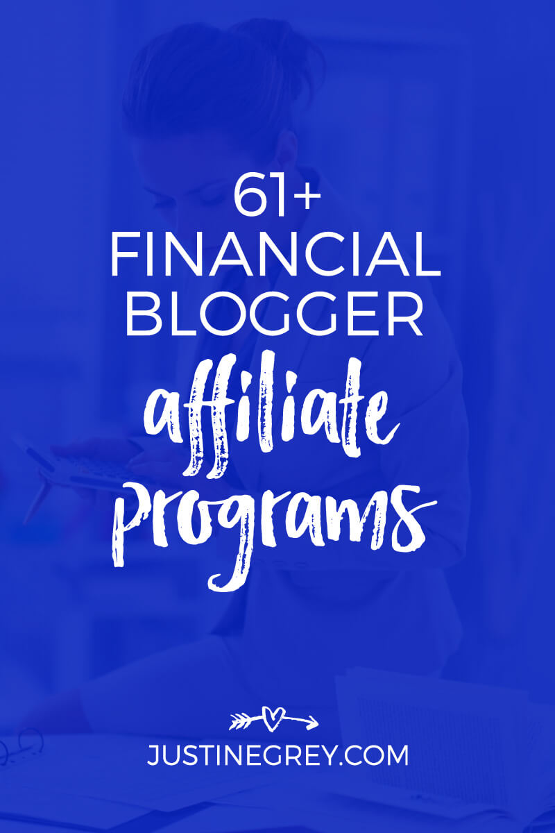 61+ Financial Affiliate Programs for Bloggers In Any Niche