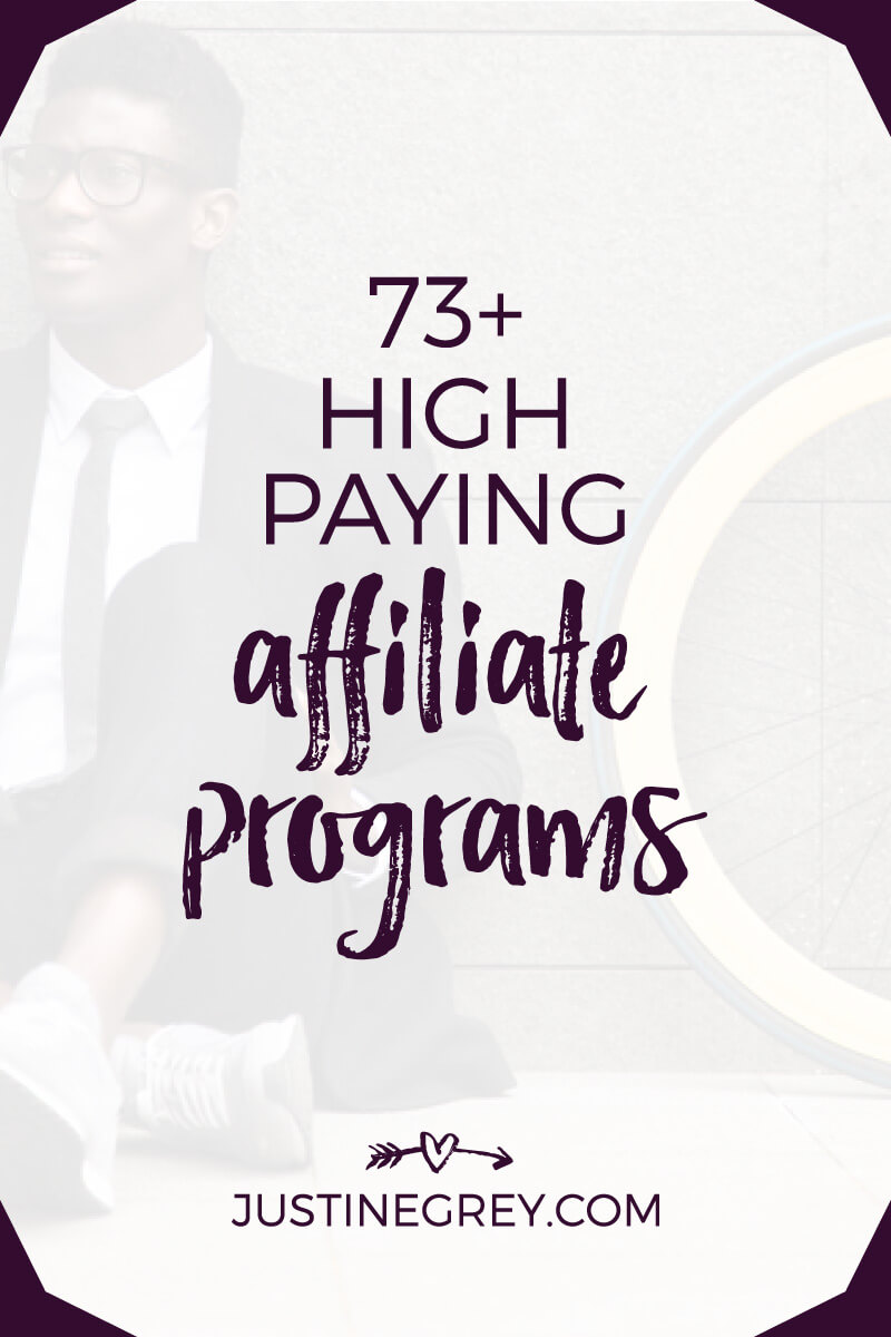73+ High Paying Affiliate Programs for Business Bloggers and Content Creators