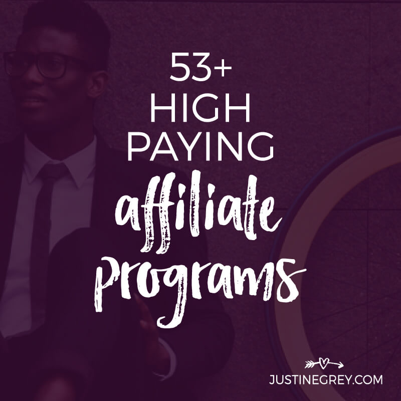 53+ High Paying Affiliate Programs for Business Bloggers and Content Creators